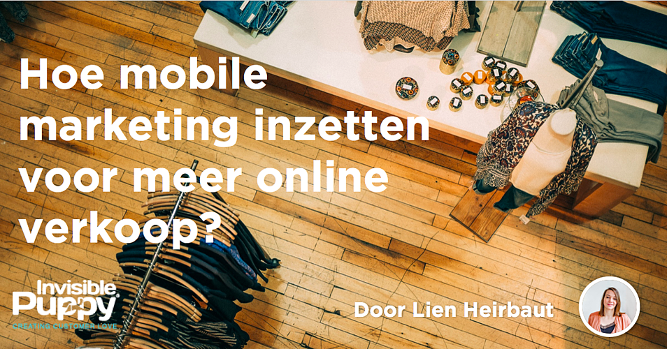 Hoe mobile marketing inzetten voor meer online verkoop