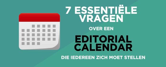 7 vragen over een editorial calendar