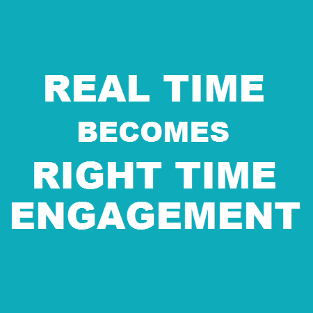 van real time naar right time engagement