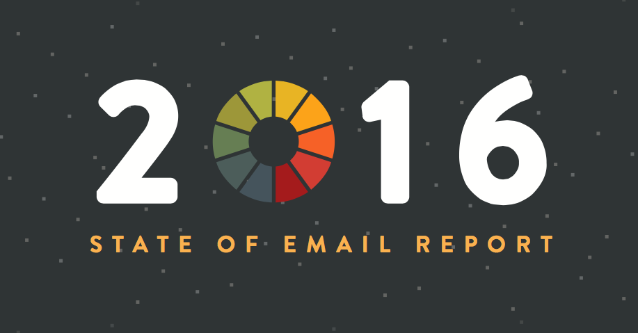 The 2016 State of Email Report